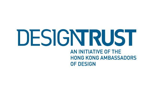 Design Trust, An initiative of the Hong Kong Ambassadors of Design